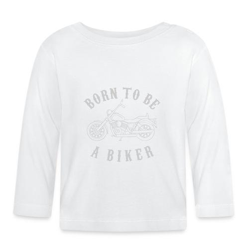 Born To Be A Biker   Body 1 - Baby Langarmshirt