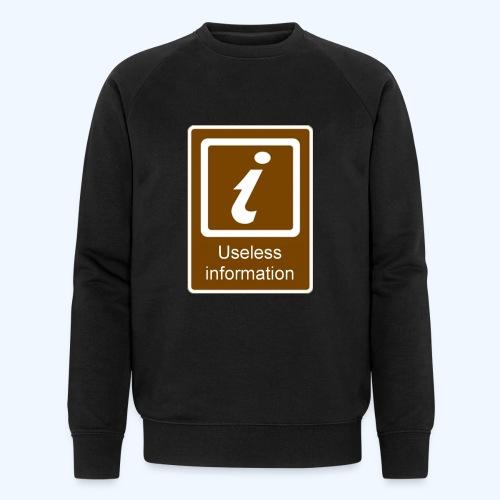 Useless Information - Men's Organic Sweatshirt by Stanley & Stella