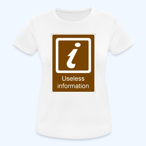 Useless Information - Women's Breathable T-Shirt