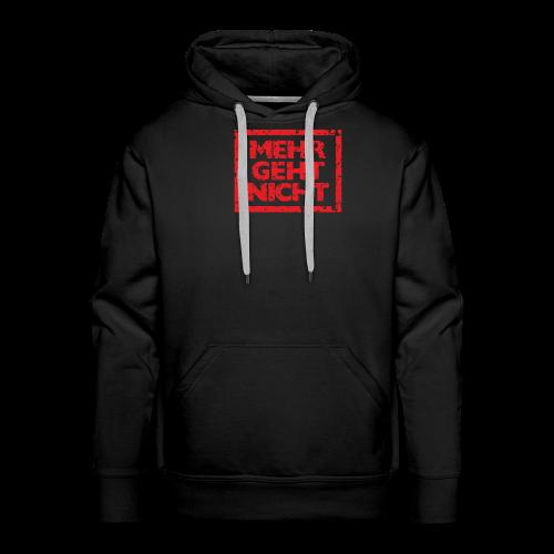 Mehr geht nicht T-Shirt (Herren Schwarz Rot) - Männer Premium Hoodie