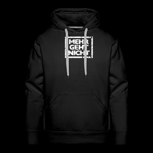 Mehr geht nicht T-Shirt (Damen Schwarz Weiß) - Männer Premium Hoodie