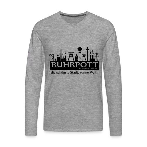 Ruhrpott die schönste Stadt, vonne Welt! - Frauen Hoodie - Männer Premium Langarmshirt
