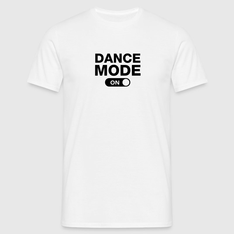 Dance Mode (On) T-Shirts - Men's T-Shirt