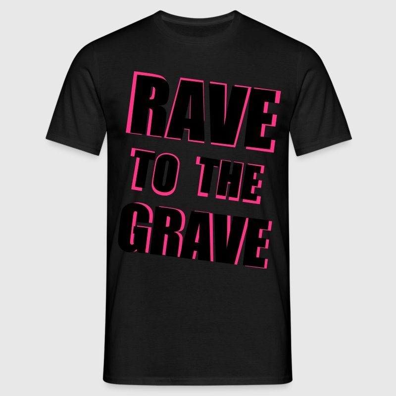 Rave To The Grave T-shirts - Herre-T-shirt