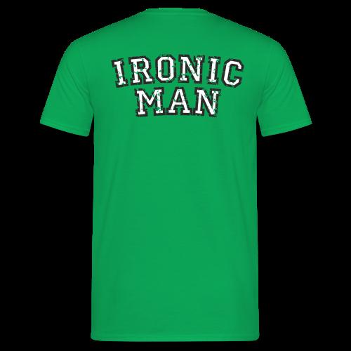 Ironic Man T-Shirt (Grün) Rücken - Männer T-Shirt