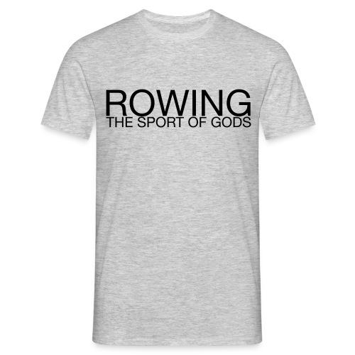 Rowing. The Sport of Gods - Men's T-Shirt