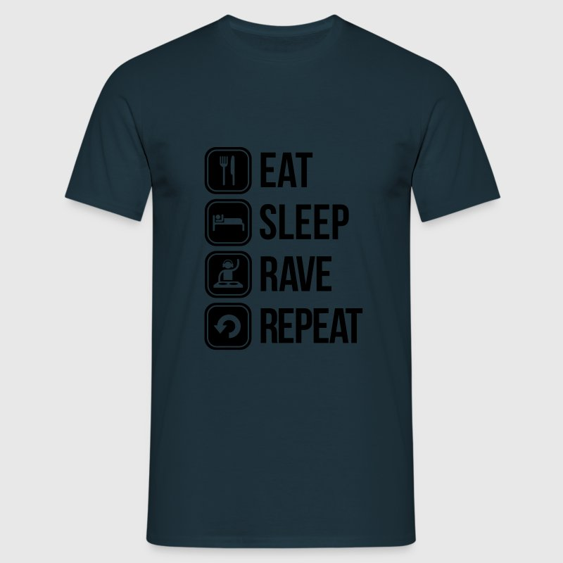 eat sleep rave repeat T-Shirts - Men's T-Shirt