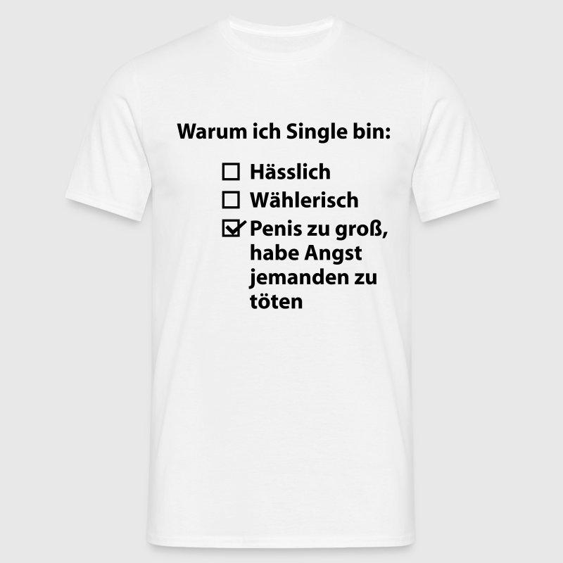 Warum ich Single bin T-Shirts - Männer T-Shirt