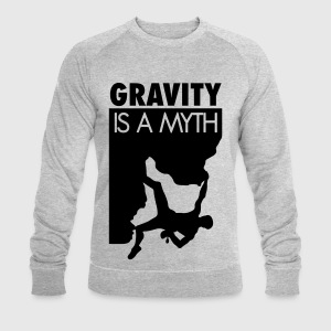 Gravity is a myth T-Shirts - Men's Sweatshirt by Stanley & Stella