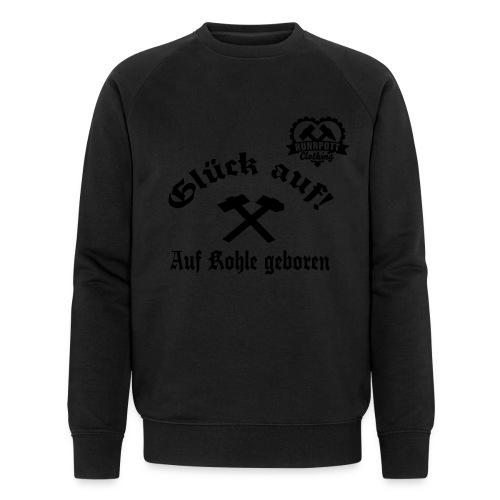 Glück auf - Auf Kohle gebohren - Männer Bio-Sweatshirt von Stanley & Stella