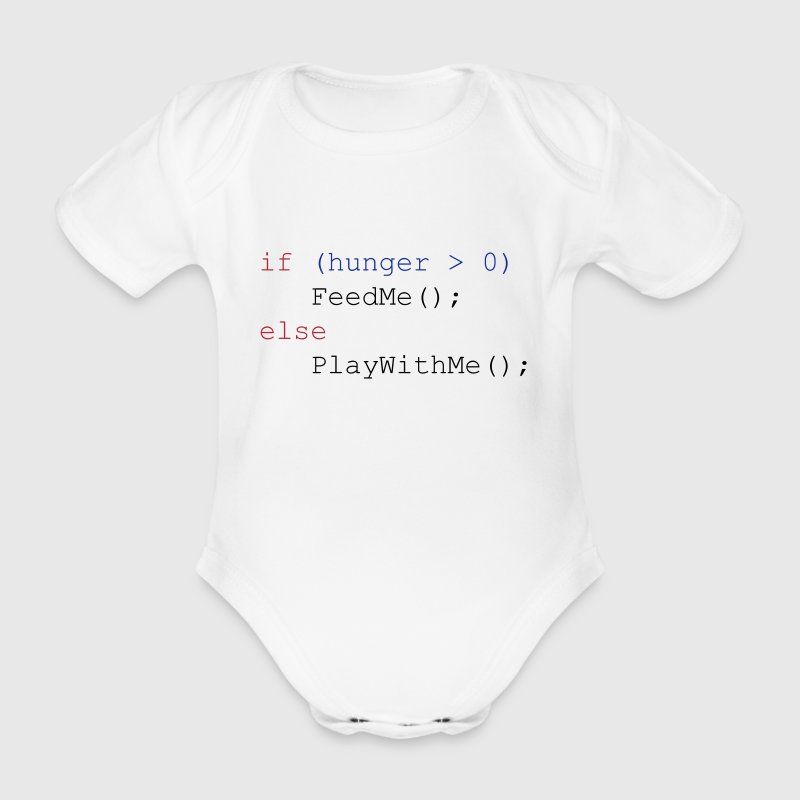 If hunger feed me else play with me Shirts - Organic Short-sleeved Baby Bodysuit