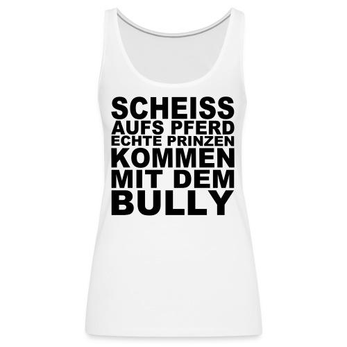 SCHEISS AUFS PFERD - Frauen Premium Tank Top