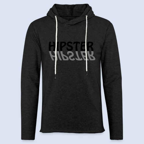 HIPSTER - Das Party Shirt - Leichtes Kapuzensweatshirt Unisex