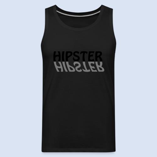 HIPSTER - Das Party Shirt - Männer Premium Tank Top