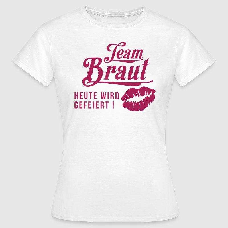 Tream braut junggesellinnenabschied t shirt spreadshirt for Junggesellinnenabschied t shirt sprüche