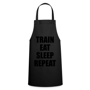 Train Eat Sleep Repeat - Kochschürze