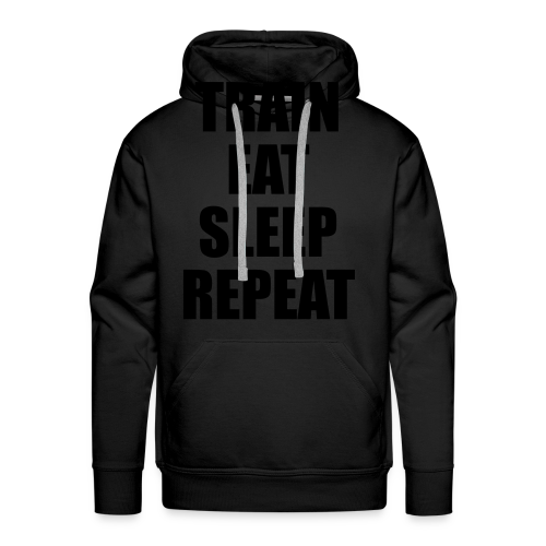 Train Eat Sleep Repeat - Männer Premium Hoodie
