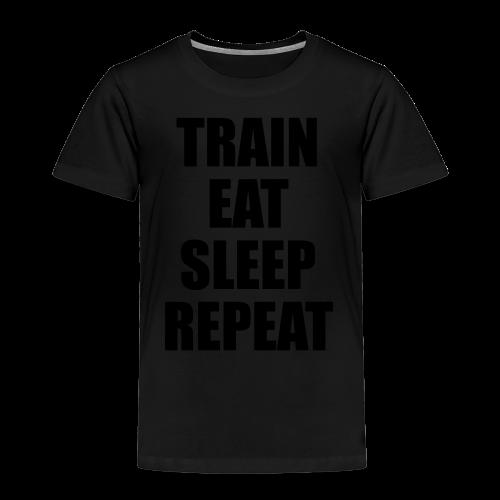 Train Eat Sleep Repeat - Kinder Premium T-Shirt