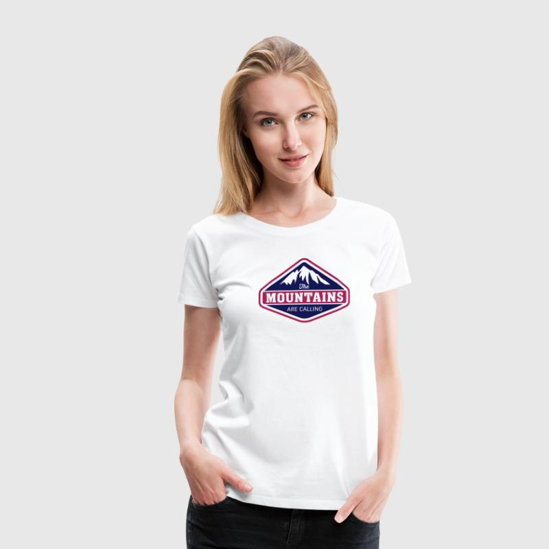 THE MOUNTAINS ARE CALLING T-Shirts - Frauen Premium T-Shirt
