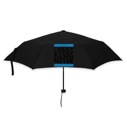 Running a Marathon - I enjoy every damn metre - Regenschirm (klein)