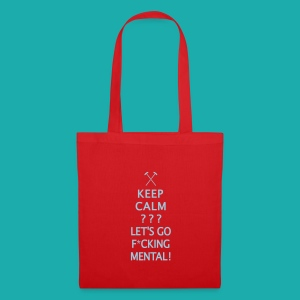 Keep Calm or Go Mental Hammers - Tote Bag
