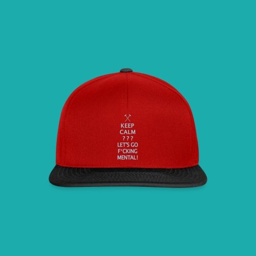 Keep Calm or Go Mental Hammers - Snapback Cap