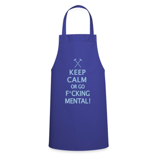 Keep Calm or Go Mental Hammers - Cooking Apron