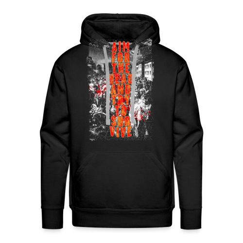 ZOMBIES: aim for the head | Std.Shirt - Männer Premium Hoodie