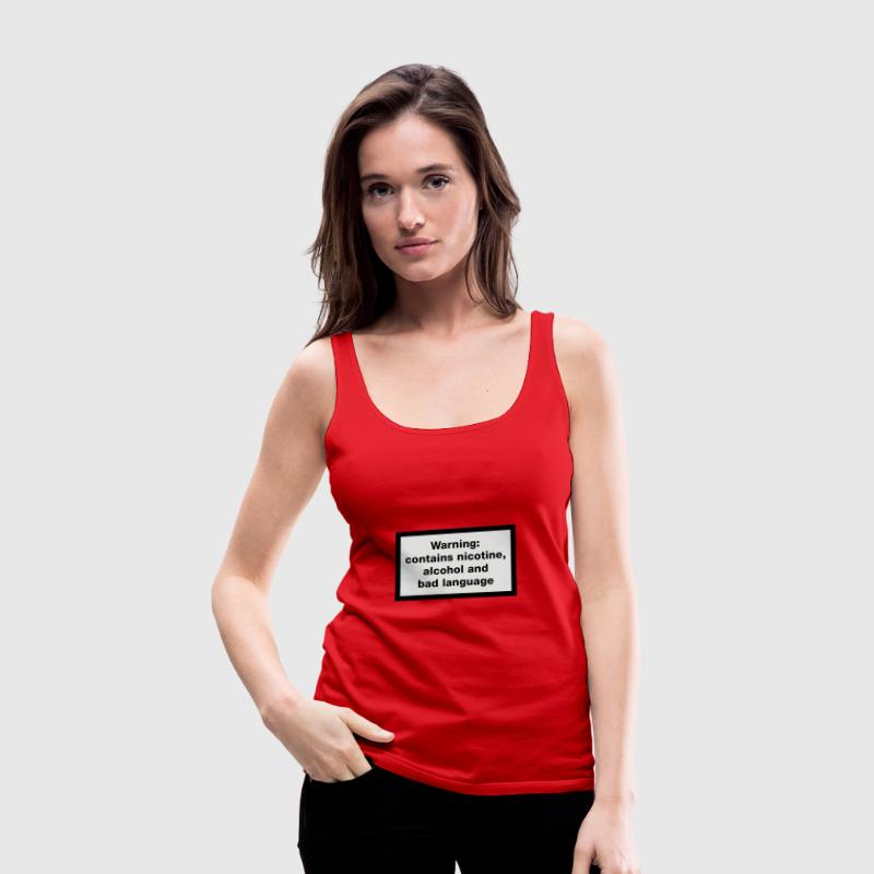 Red Warning: contains, nicotine, alcohol and bad language Tops - Women's Premium Tank Top