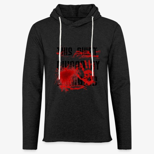This Shirt ruined by Zombies, Dieses T-shirt wurde von Zombies ruiniert T-Shirts - Leichtes Kapuzensweatshirt Unisex