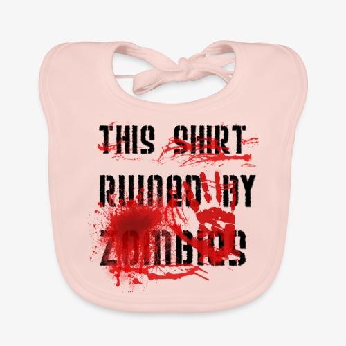 This Shirt ruined by Zombies, Dieses T-shirt wurde von Zombies ruiniert T-Shirts - Baby Bio-Lätzchen