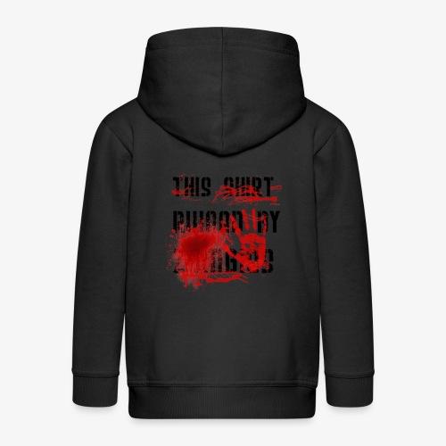 This Shirt ruined by Zombies, Dieses T-shirt wurde von Zombies ruiniert T-Shirts - Kinder Premium Kapuzenjacke