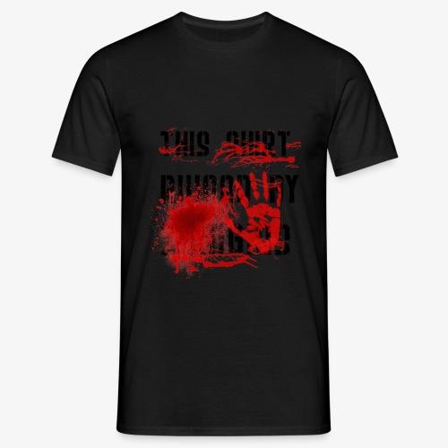 This Shirt ruined by Zombies, Dieses T-shirt wurde von Zombies ruiniert T-Shirts - Männer T-Shirt