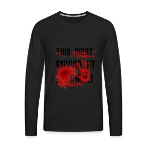 This Shirt ruined by Zombies, Dieses T-shirt wurde von Zombies ruiniert T-Shirts - Männer Premium Langarmshirt
