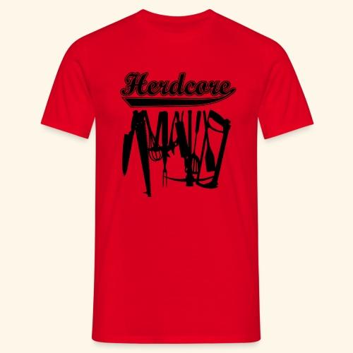 Herdcore, Girlie - Männer T-Shirt