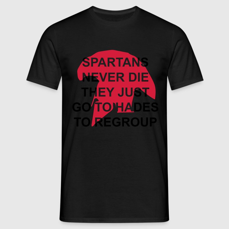 spartans never die T-Shirts - Men's T-Shirt