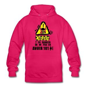 100 Ans danger - Sweat-shirt à capuche unisexe