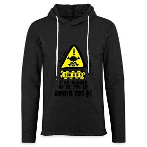 100 Ans danger - Sweat-shirt à capuche léger unisexe
