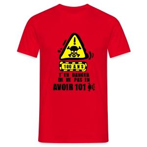 100 Ans danger - T-shirt Homme