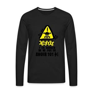 100 Ans danger - T-shirt manches longues Premium Homme