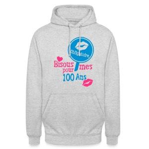 100 Ans bisous obligatoire - Sweat-shirt à capuche unisexe