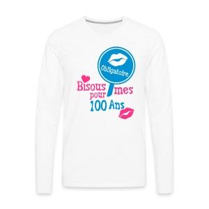 100 Ans bisous obligatoire - T-shirt manches longues Premium Homme