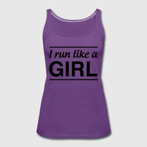 I Run Like a Girl T-Shirts - Women's Premium Tank Top