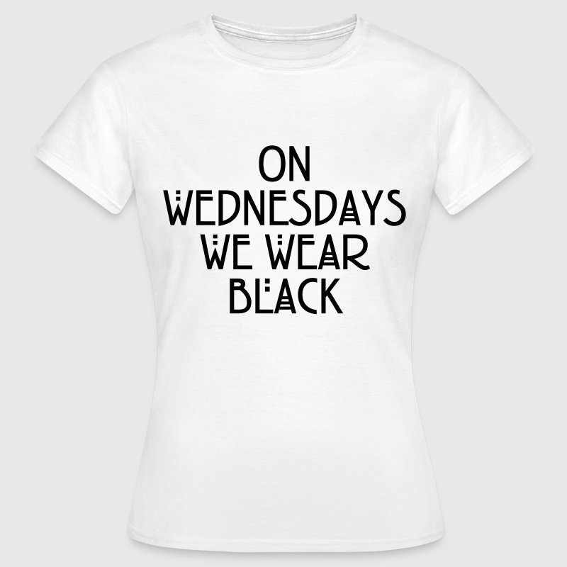 On wednesdays we wear black Camisetas - Camiseta mujer