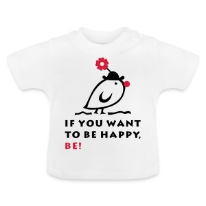 TWEETLERCOOLS be happy - Baby T-Shirt
