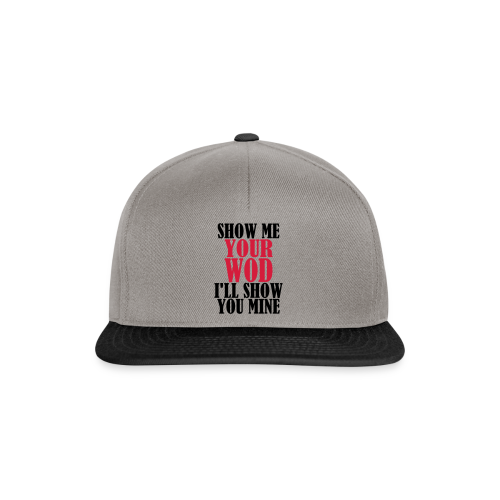 Your Workout, my Warmup - Snapback Cap