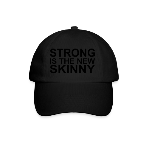 Strong is the new Skinny - Baseballkappe