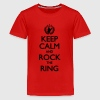 Keep Calm And Rock The Ring, Festival Shirt T-Shirts - Teenager Premium T-Shirt