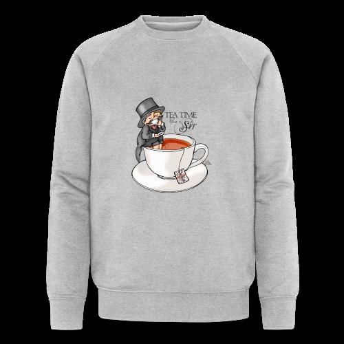 tea time like a Sir with Earl Grey (text) - Männer Bio-Sweatshirt von Stanley & Stella