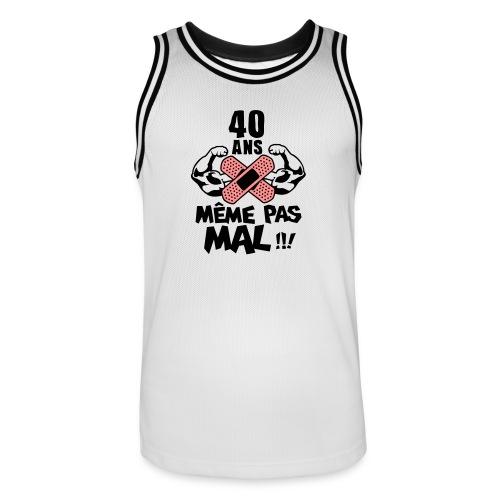 40 Ans même pas mal - Maillot de basket Homme
